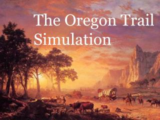 The Oregon Trail Simulation