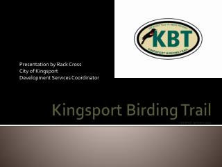 Kingsport Birding Trail Updated  January 2011