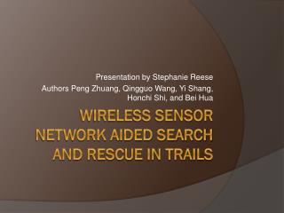 Wireless Sensor Network Aided Search and Rescue in Trails