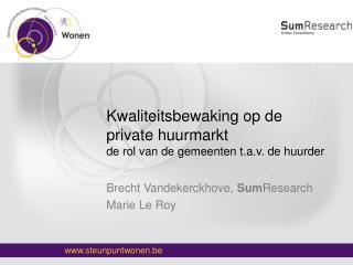 Kwaliteitsbewaking op de private huurmarkt de rol van de gemeenten t.a.v. de huurder