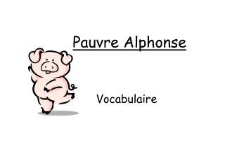Pauvre  Alphonse
