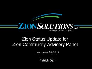 Zion Status Update for Zion Community Advisory Panel