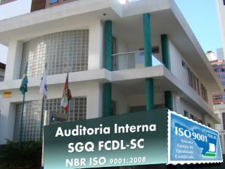 Auditoria Interna SGQ FCDL-SC NBR ISO 9001:2008