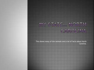My State… North Carolina