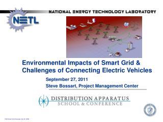 September 27, 2011 Steve  Bossart , Project Management Center