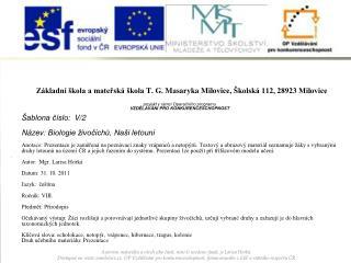 Základní škola a mateřská škola  T. G. Masaryka Milovice , Školská 112, 28923 Milovice