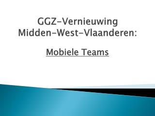 GGZ-Vernieuwing Midden-West-Vlaanderen :