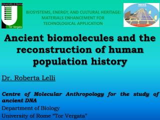Ancient biomolecules and the reconstruction of human population  history