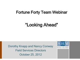 "Fortune Forty Team Webinar ""Looking Ahead"""