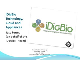 iDigBio  Technology,  Cloud and Appliances