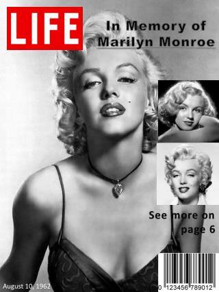 In Memory of  Marilyn Monroe