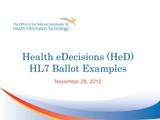 Health eDecisions (HeD) HL7 Ballot Examples