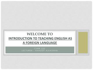 Welcome to Introduction to Teaching English as a Foreign Language