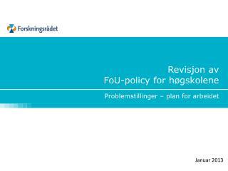 Revisjon av  FoU-policy for høgskolene