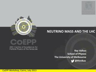 NEUTRINO MASS AND THE LHC