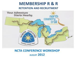 MEMBERSHIP R & R RETENTION AND RECRUITMENT