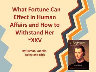 What Fortune Can Effect in Human Affairs and How to Withstand Her ~XXV
