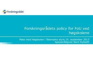 Forskningsrådets policy for FoU ved høgskolene