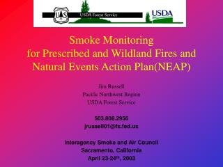 Smoke Monitoring for Prescribed and Wildland Fires and Natural ...