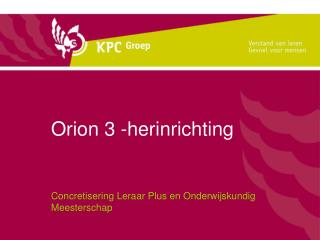 Orion 3 -herinrichting