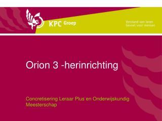 Orion 3 -herinrichting