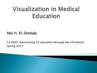 Visualization in Medical Education