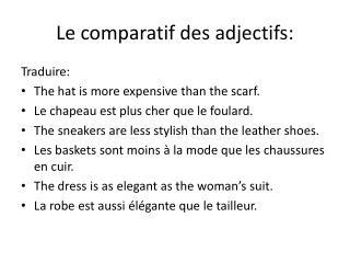 Le comparatif des adjectifs: