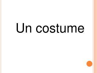 Un costume