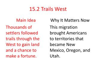 15.2  Trails West