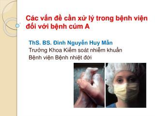Các vấn đề cần xử lý trong bệnh viện đối với bệnh cúm  A