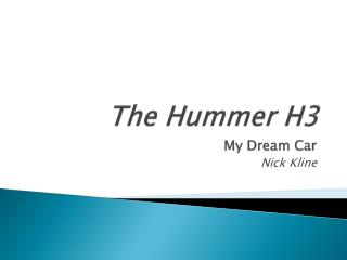 The Hummer H3