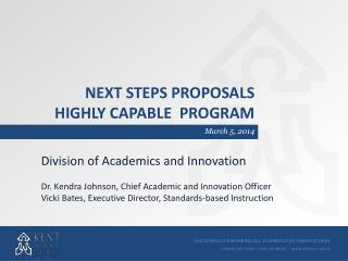 Next steps proposals highly capable  program