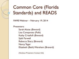 Common Core (Florida Standards) and READS