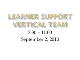 Learner Support Vertical Team