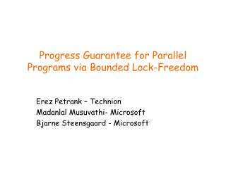 Progress Guarantee for Parallel Programs via Bounded Lock-Freedom