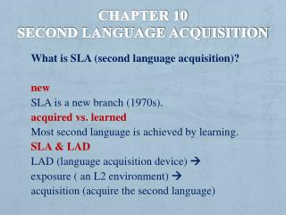 Chapter 10  Second Language acquisition