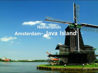 Netherlands Amsterdam - Java Island   -