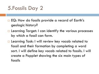 5 . Fossils Day 2