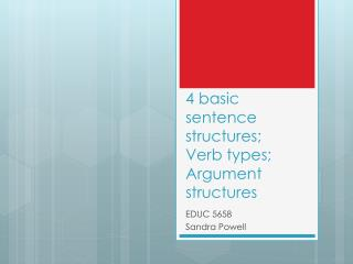 4 basic sentence  structures; Verb types; Argument structures