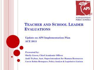 Teacher and School Leader Evaluations