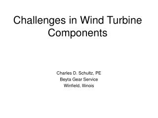 Challenges in Wind Turbine Components