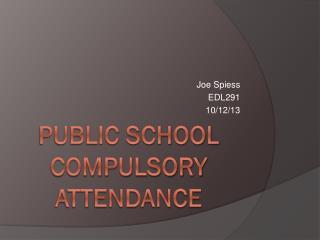 Public School Compulsory Attendance
