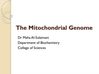 The Mitochondrial  Genome