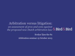 Evelyn Tjon-En-Fa Arbitration seminar 15 October 2013