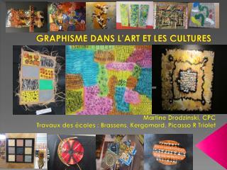 GRAPHISME DANS L'ART ET LES CULTURES
