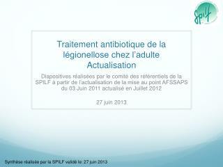 Traitement antibiotique de la légionellose chez l'adulte Actualisation