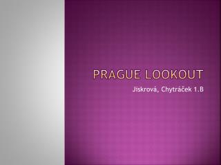 Prague lookout