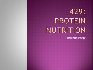 429:  Protein Nutrition