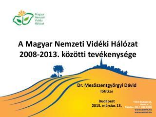 A Magyar Nemzeti Vidéki Hálózat  2008-2013. közötti tevékenysége