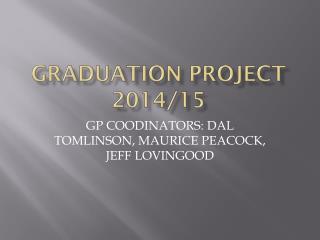 Graduation Project 2014/15